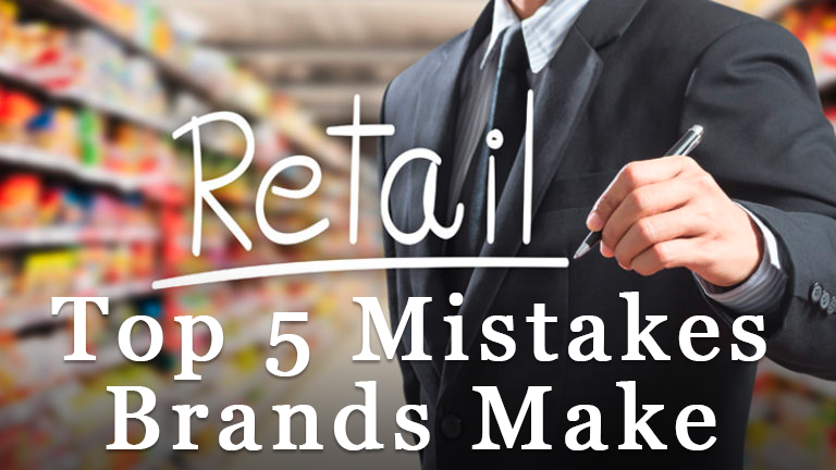 The Top 5 Mistakes of businesses attempting US Retail Entry